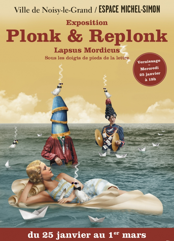 Exposition Plonk & Replonk Lapsus Mordicus Noisy-le-Grand